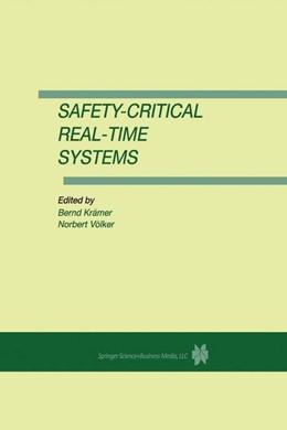 Abbildung von Krämer / Völker | Safety-Critical Real-Time Systems | <em>Reprinted from REAL-TIME SYSTEMS, 13:3</em> | 1997