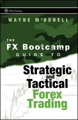 Abbildung von McDonell | The FX Bootcamp Guide to Strategic and Tactical Forex Trading | 2008