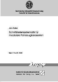 Abbildung von Kroker   Schnittstellensystematik für modulare Fahrzeugkarosserien   2006