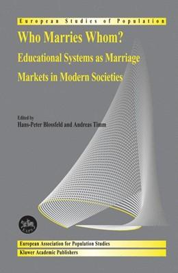 Abbildung von Blossfeld / Timm | Who Marries Whom? | 2003 | 2003