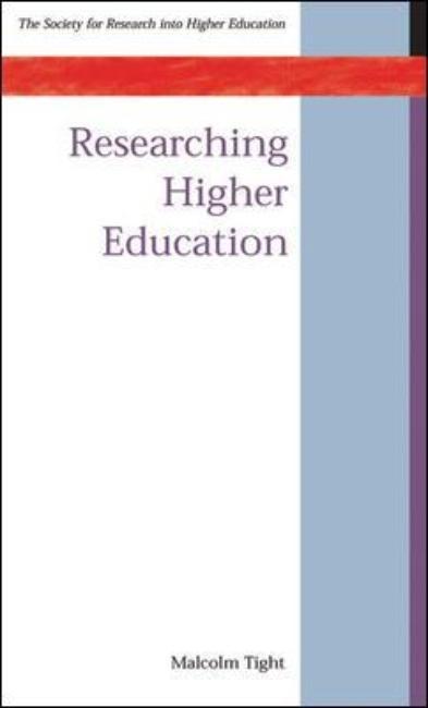 Abbildung von Tight | Researching Higher Education | 2003