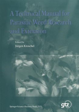 Abbildung von Kroschel | A Technical Manual for Parasitic Weed Research and Extension | 2001