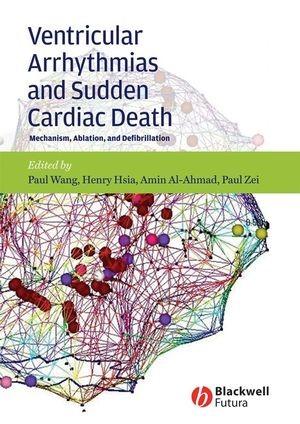 Abbildung von Wang / Hsia / Al-Ahmad / Zei | Ventricular Arrhythmias and Sudden Cardiac Death | 2008
