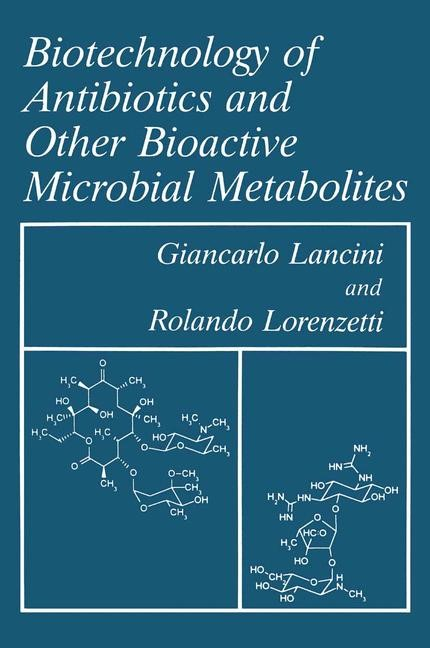 Abbildung von Lancini / Lorenzetti | Biotechnology of Antibiotics and Other Bioactive Microbial Metabolites | 1993 | 1993
