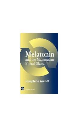 Abbildung von Arendt | Melatonin and the Mammalian Pineal Gland | 1994