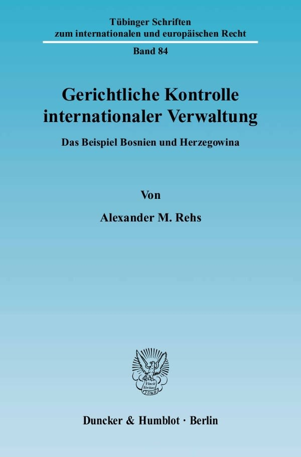 Abbildung von Rehs | Gerichtliche Kontrolle internationaler Verwaltung | 2006