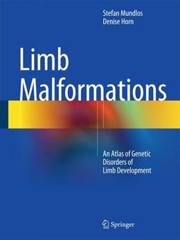 Abbildung von Mundlos / Horn   Limb Malformations   2014   2014   An Atlas of Genetic Disorders ...