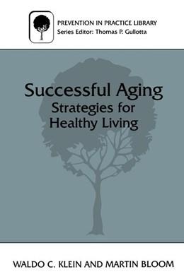 Abbildung von Bloom / Klein   Successful Aging   1997   Strategies for Healthy Living