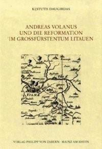 Abbildung von Daugirdas   Andreas Volanus und die Reformation im Großfürstentum Litauen   2008