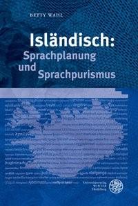 Abbildung von Wahl | Isländisch: Sprachplanung und Sprachpurismus | 2008
