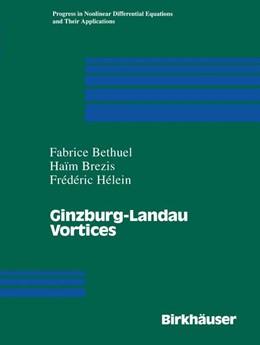 Abbildung von Bethuel / Brezis / Helein | Ginzburg-Landau Vortices | 1994 | 13