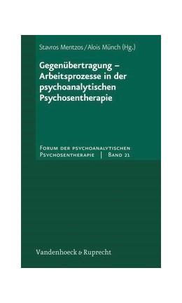 Abbildung von Mentzos / Münch   Gegenübertragung – Arbeitsprozesse in der psychoanalytischen Psychosentherapie   2009   Band 021§Band 021