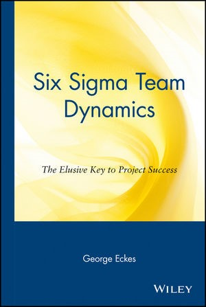 Abbildung von Eckes | Six Sigma Team Dynamics | 2002