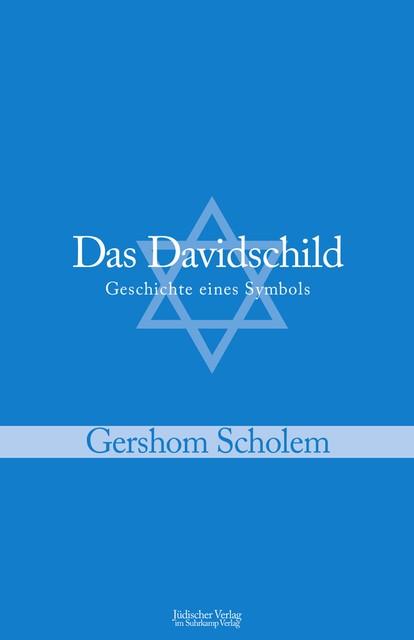 Abbildung von Scholem | Das Davidschild | 2010