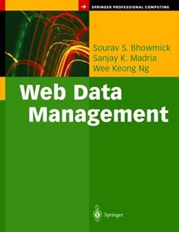 Abbildung von Bhowmick / Madria / Ng | Web Data Management | 2003
