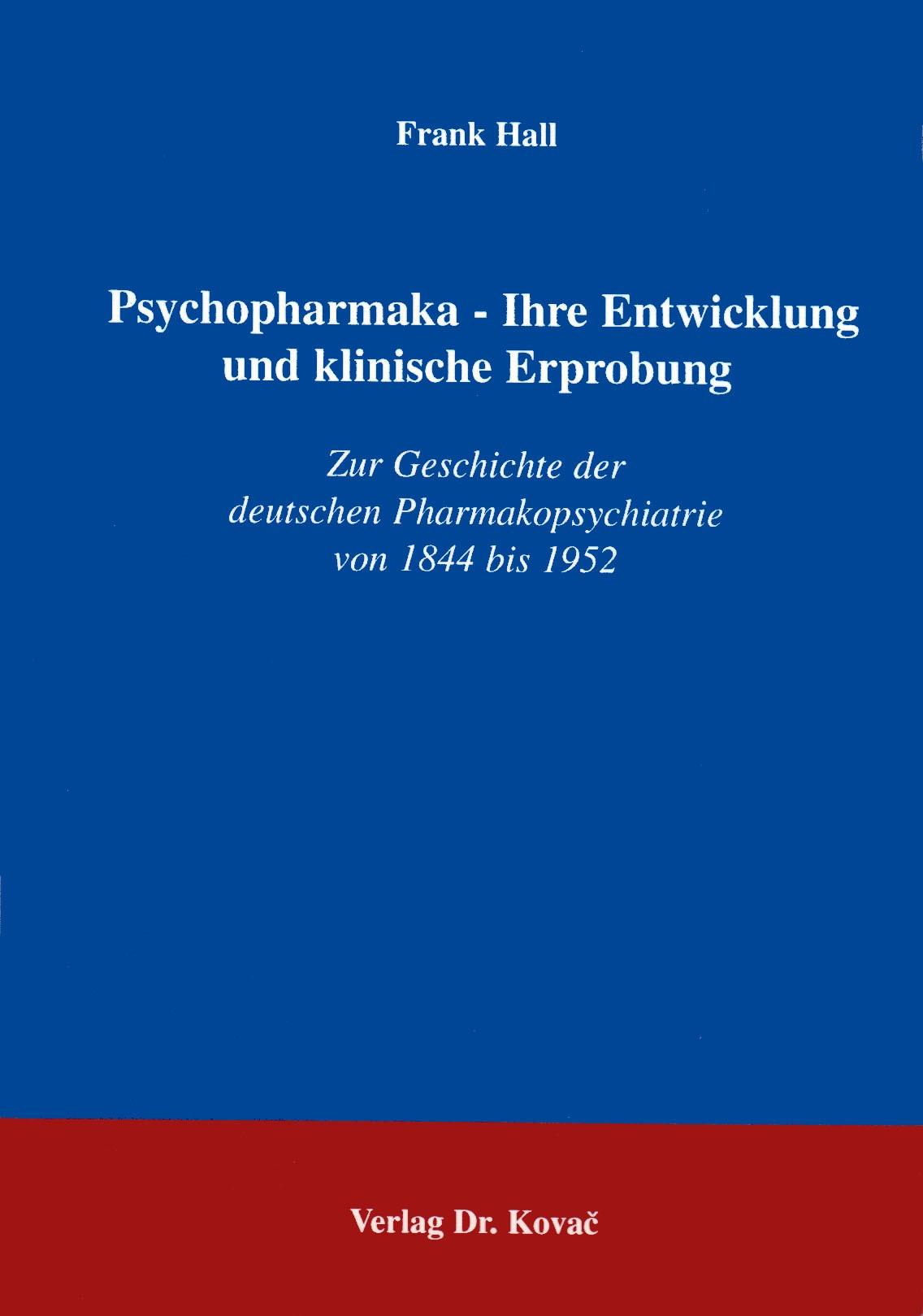 Abbildung von Hall | Psychopharmaka - Ihre Entwicklung und klinische Erprobung | 1997