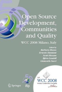 Abbildung von Russo / Damiani / Hissam / Lundell / Succi   Open Source Development, Communities and Quality   2008