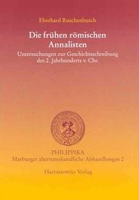 Abbildung von Ruschenbusch   Die frühen römischen Annalisten   2004
