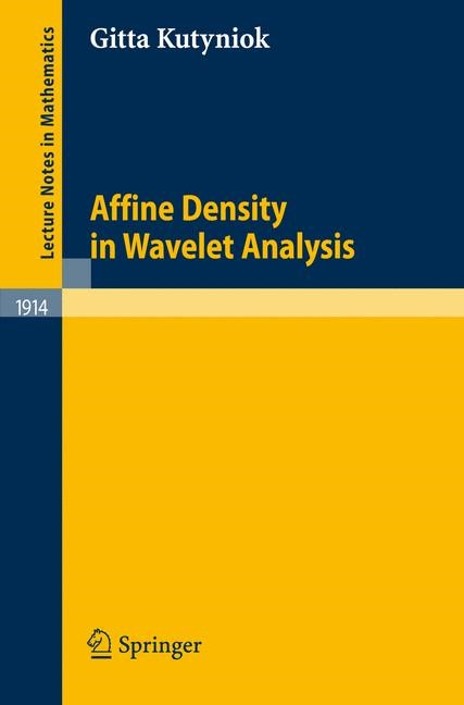 Abbildung von Kutyniok | Affine Density in Wavelet Analysis | 2007