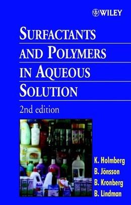 Abbildung von Holmberg / Jönsson / Kronberg | Surfactants and Polymers in Aqueous Solution | 2. Auflage | 2002