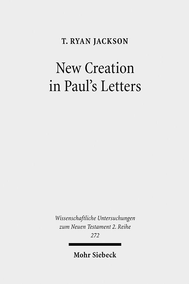 Abbildung von Jackson | New Creation in Paul's Letters | 2010