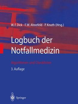 Abbildung von Dick / Ahnefeld / Knuth | Logbuch der Notfallmedizin | 3., aktual. und erw. Aufl. | 2002 | Algorithmen und Checklisten