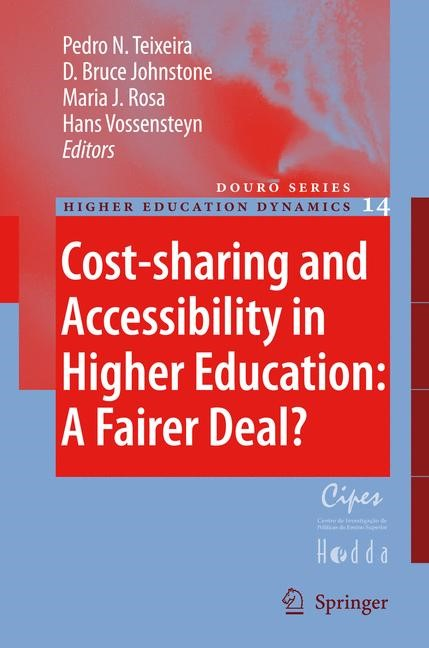 Abbildung von Teixeira / Johnstone / Rosa / Vossensteyn | Cost-sharing and Accessibility in Higher Education: A Fairer Deal? | 2006