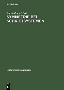Abbildung von Wiebelt | Symmetrie bei Schriftsystemen | Reprint 2014 | 2004 | Ein Lesbarkeitsproblem | 488