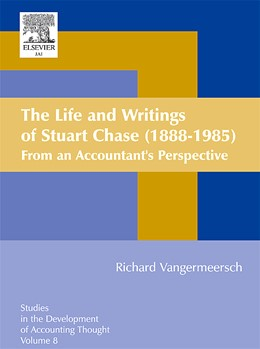 Abbildung von Vangermeersch | The Life and Writings of Stuart Chase (1888-1985) | 2005 | From an Accountant's Perspecti...