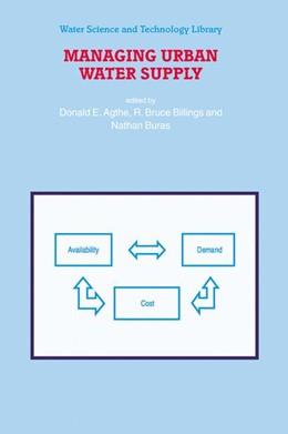 Abbildung von Agthe / Billings / Buras | Managing Urban Water Supply | 2003 | 46