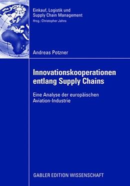 Abbildung von Potzner | Innovationskooperationen entlang Supply Chains | 2008 | Eine Analyse der europäischen ...