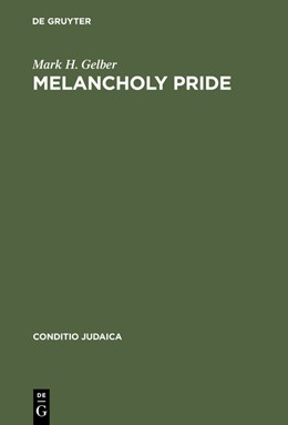 Abbildung von Gelber | Melancholy Pride | Reprint 2014 | 2000 | Nation, Race, and Gender in th... | 23