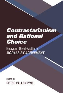 Abbildung von Vallentyne   Contractarianism and Rational Choice   1991   Essays on David Gauthier's Mor...