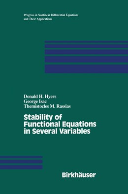 Abbildung von Hyers / Isac / Rassias | Stability of Functional Equations in Several Variables | 1998
