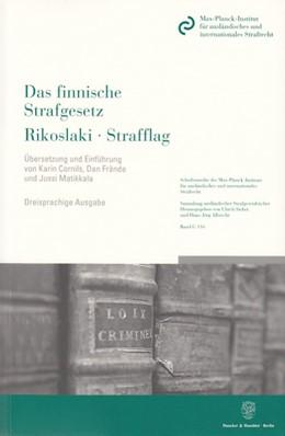 Abbildung von Das finnische Strafgesetz / Rikoslaki / Strafflag | 2006 | nach dem Stand vom 1.10.2005. ... | 116
