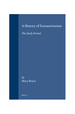 Abbildung von Boyce | A History of Zoroastrianism, The Early Period | 1996
