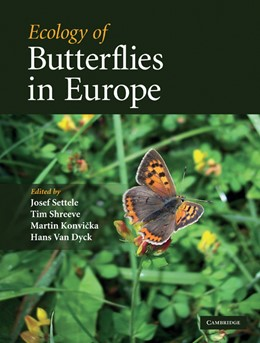 Abbildung von Settele / Shreeve / Konvicka / Van Dyck | Ecology of Butterflies in Europe | 2009