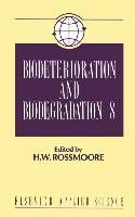 Abbildung von Rossmoore | Biodeterioration and Biodegradation | 1991