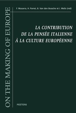 Abbildung von La contribution de la pensée italienne à la culture européenne | 2007 | Actes du Colloque internationa... | Volume 7
