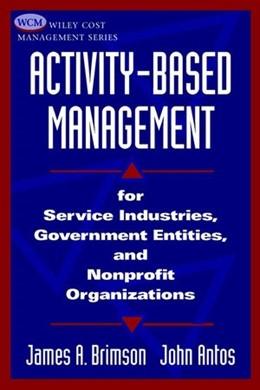 Abbildung von Brimson / Antos | Activity-Based Management | 1999 | for Service Industries, Govern...