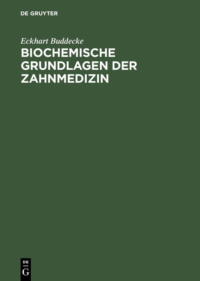 Abbildung von Buddecke | Biochemische Grundlagen der Zahnmedizin | Reprint 2012 | 1981