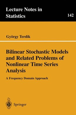 Abbildung von Terdik | Bilinear Stochastic Models and Related Problems of Nonlinear Time Series Analysis | 1999 | A Frequency Domain Approach | 142