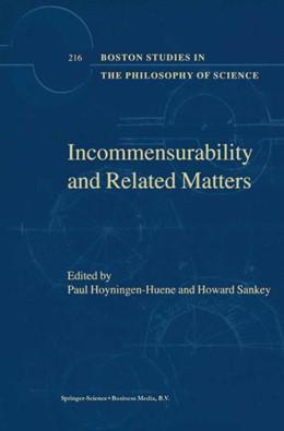 Abbildung von Hoyningen-Huene / Sankey | Incommensurability and Related Matters | 2001 | 216