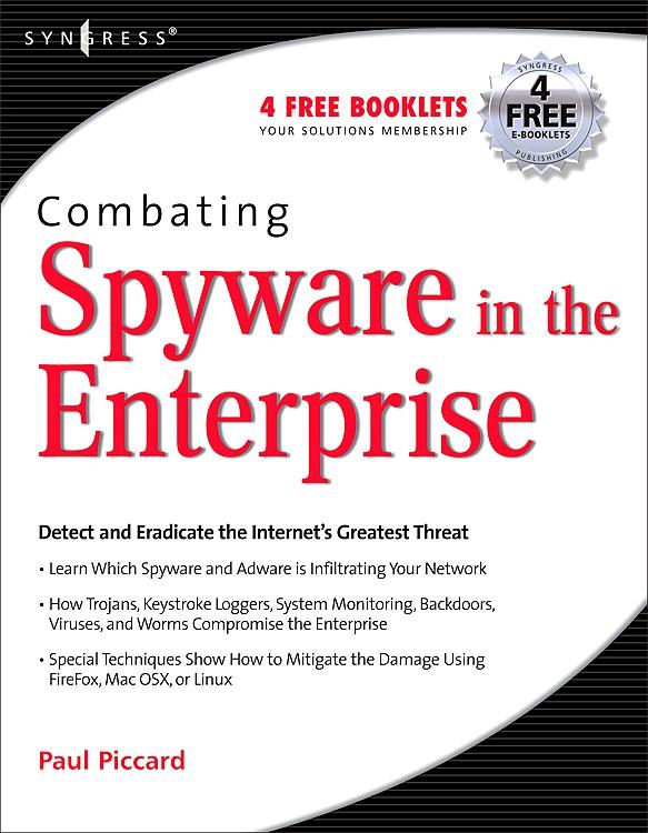 Abbildung von Piccard | Combating Spyware in the Enterprise | 2006
