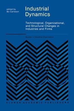 Abbildung von Carlsson | Industrial Dynamics | 1989 | Technological, Organizational,... | 10