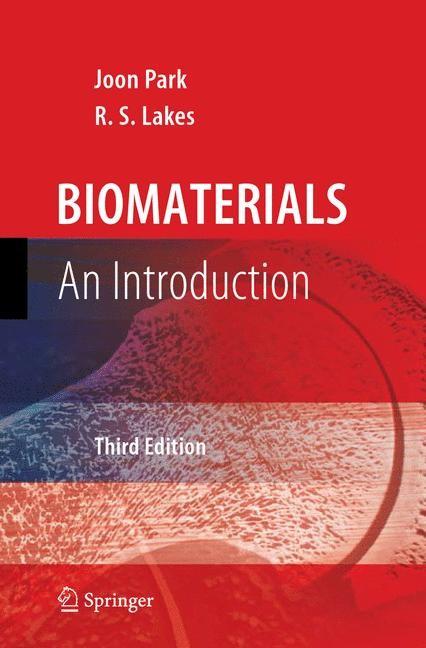 Abbildung von Park / Lakes | Biomaterials | 2007