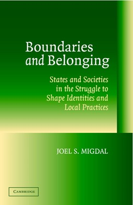 Abbildung von Migdal | Boundaries and Belonging | 2004 | States and Societies in the St...