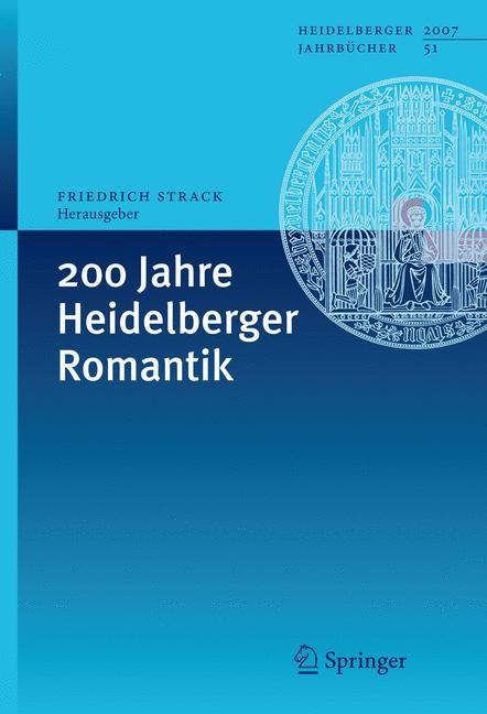Abbildung von Strack | 200 Jahre Heidelberger Romantik | 2008