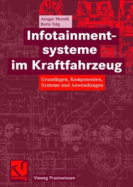 Abbildung von Meroth / Tolg   Infotainmentsysteme im Kraftfahrzeug   2008   Grundlagen, Komponenten, Syste...