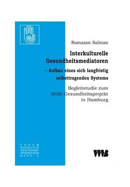 Abbildung von Salman | Interkulturelle Gesundheitsmediatoren | 2008 | Aufbau eines sich langfristig ... | 5